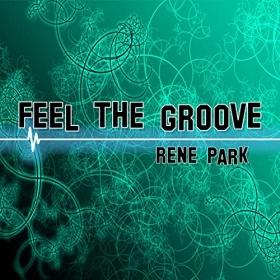 RENE PARK - FEEL THE GROOVE